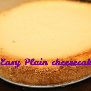 Easy Plain Cheesecake