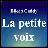 La petite voix - Eileen Caddy