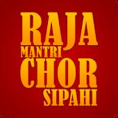Raja Mantri Chor Sipahi