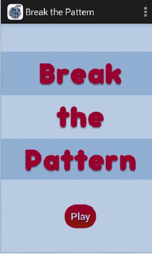 Break the Pattern