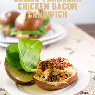 Garlic Parmesan Chicken and Bacon Sandwich