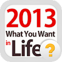 2013 What You Want in Life logo