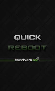 Quick Reboot