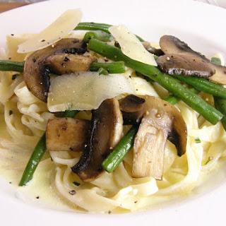 Tagliatelle Alfredo with Fine Beans and Mushrooms.
