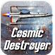 Cosmic Destroyer (BETA)