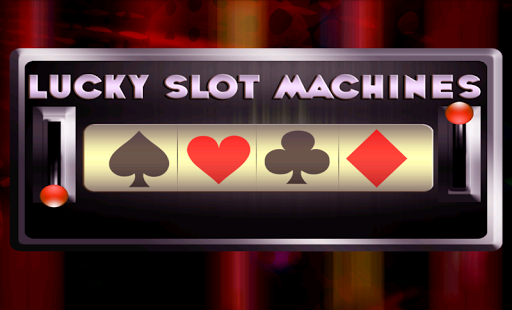 Lucky slot machines