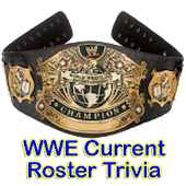 WWE Current Roster Trivia