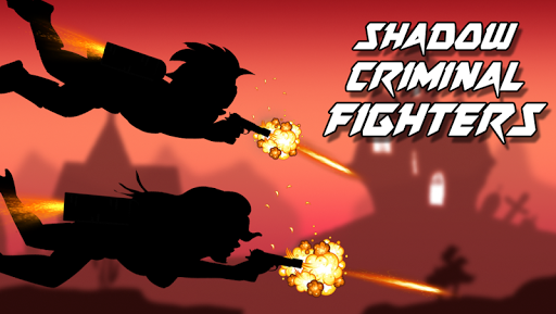 Shadow Criminal Fighters