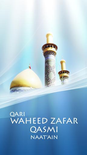 Qari Waheed Zafar Qasmi Naats