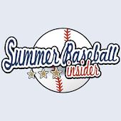 Summer Baseball Insider