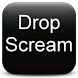 Drop Scream