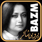 Bazm: Parveen Shakir
