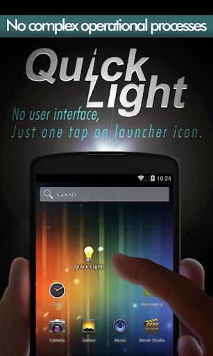 Quick Light Flashlight