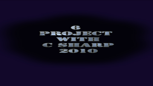 6 Project With C Sharp 2010