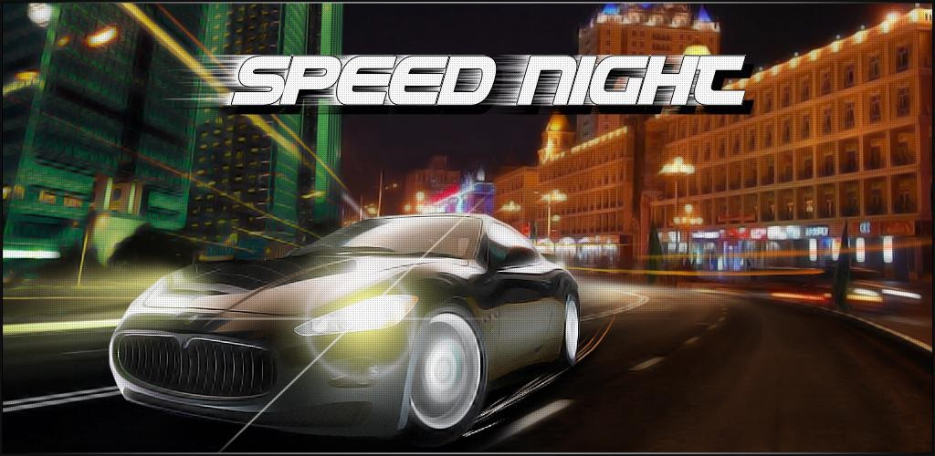 Speed night на андроид