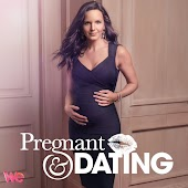 Pregnant & Dating