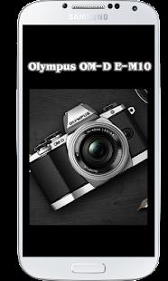 OM-D E-M10 Tutorial