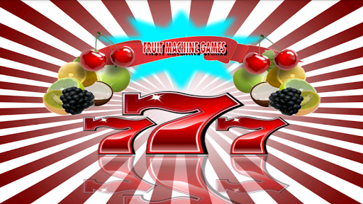 Fruit Machines Games