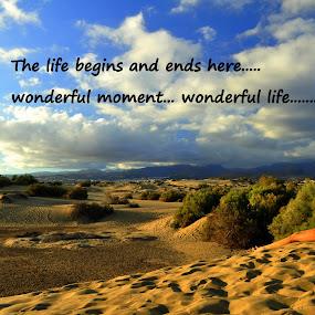 Wonderful moment..... :-) by Ana Wisniewska - Typography Quotes & Sentences