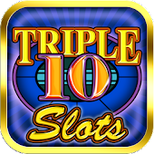 Triple Ten Play Slots