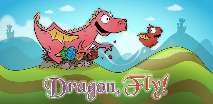 Dragon, Fly! Game For Android Devices