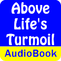 Above Life's Turmoil (Audio) logo