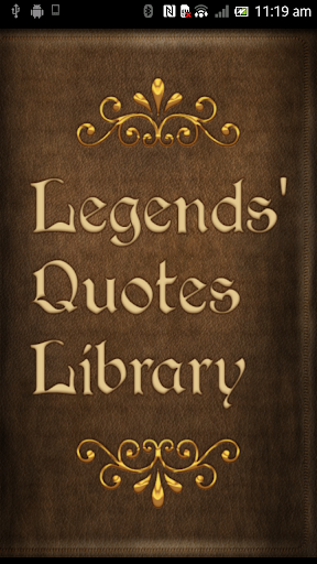 Legends Quotes Library