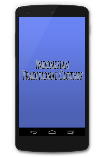 Indonesian Traditional Clothes