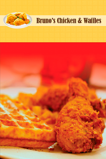 Bruno's Chicken Waffles