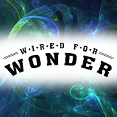 Wired For Wonder