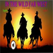 In The Wild Far West