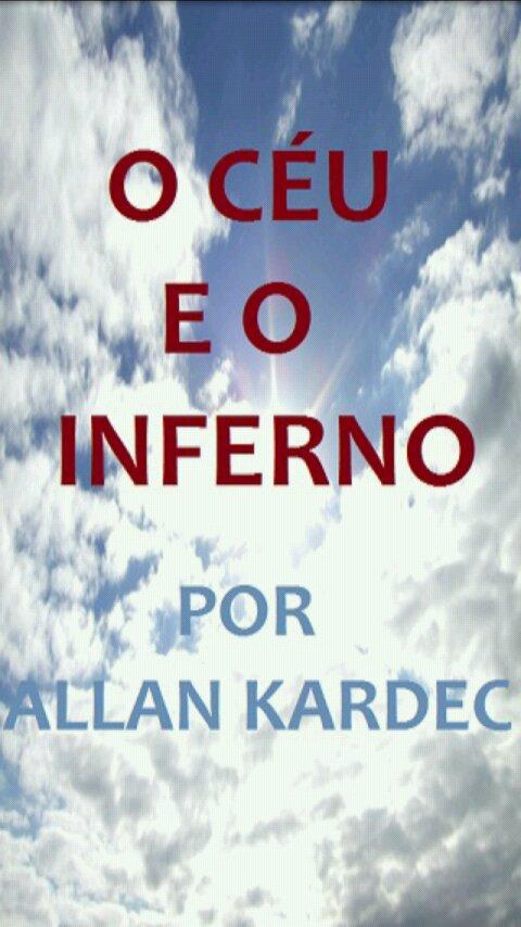 O Céu e o Inferno - Kardec - screenshot