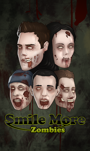 Smile More Zombies