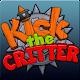 Kick the Critter - Smash Him!