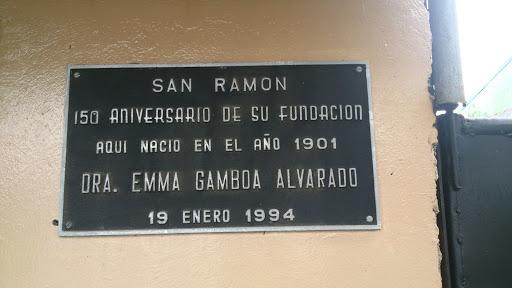 Placa Conmemoración Emma Gamboa Alvarado Portal in San Ramón ...