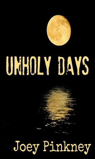Unholy Days [Free]