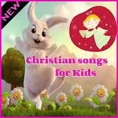 Christian Songs for Kids