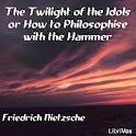 Twilight of the Idols, The