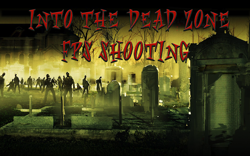 Into the Dead Zone FPS Shooter