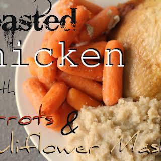 Roast Chicken with Carrots & Cauliflower Mash {Paleo One Pot Meal}.