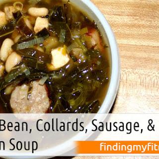 White Bean, Collards, Sausage, and Chicken Soup.