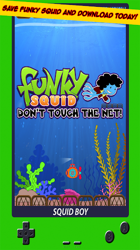 Funky Squid Dont Touch The Net