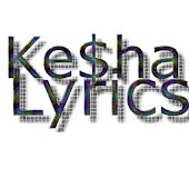 Kesha Lyrics