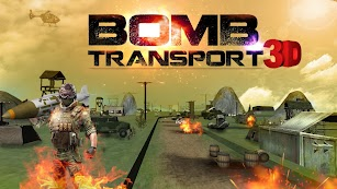 Bomb Transport 3D screenshot for Android