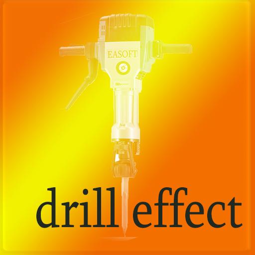 Drill Effect