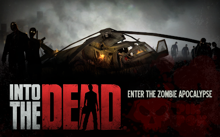 Into the Dead Screenshot 1