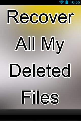 Recover All My Deleted Files