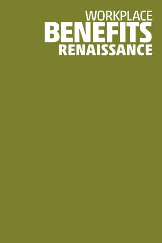 Workplace Benefits Renaissance