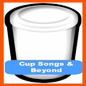 Cups Song and Beyond