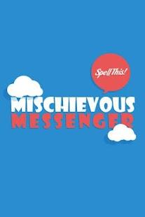 Mischievous Messenger- screenshot thumbnail